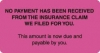 Patient Responsibility Labels, NO PAYMENT HAS BEEN... - Fl Pink, 3-1/4&#34 X 1-3/4&#34 (Roll of 250)